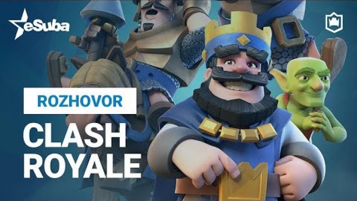 Embedded thumbnail for Clash Royale - rozhovor s hráči